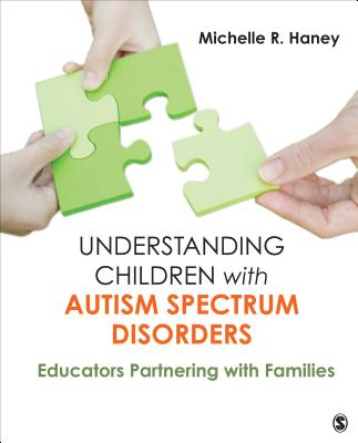 Understanding Children With Autism Spectrum Disorders By Haney, Michelle Rosen