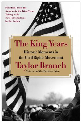 The King Years By Branch, Taylor